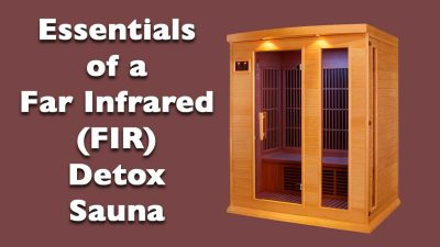 Essentials of a Far Infrared (FIR) Detox Sauna
