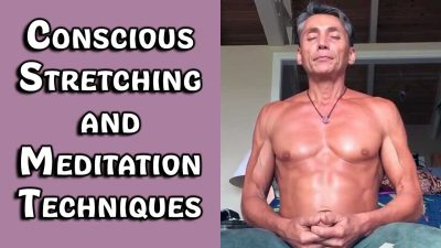 Conscious Stretching and Meditation Techniques
