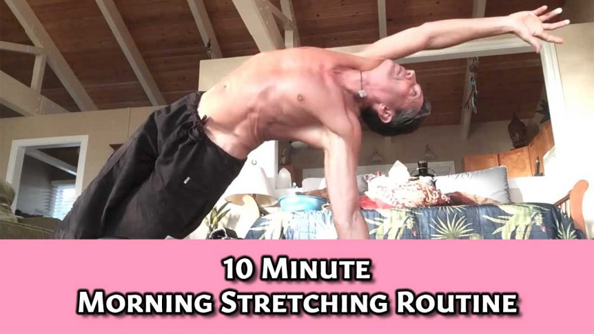 10 Minute Morning Stretching Routine