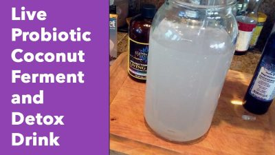 Live Probiotic Coconut Ferment and Detox Drink