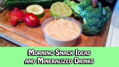 Morning Snack Ideas and Mineralized Drinks