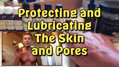 Protecting and Lubricating The Skin and Pores