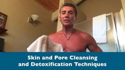 Skin and Pore Cleansing and Detoxification Techniques