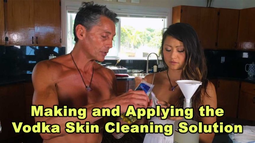 Making and Applying the Vodka Skin Cleaning Solution