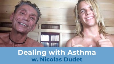 Dealing with Asthma w. Nicolas Dudet