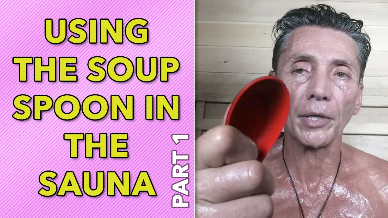Using The Soup Spoon In The Sauna Part 1