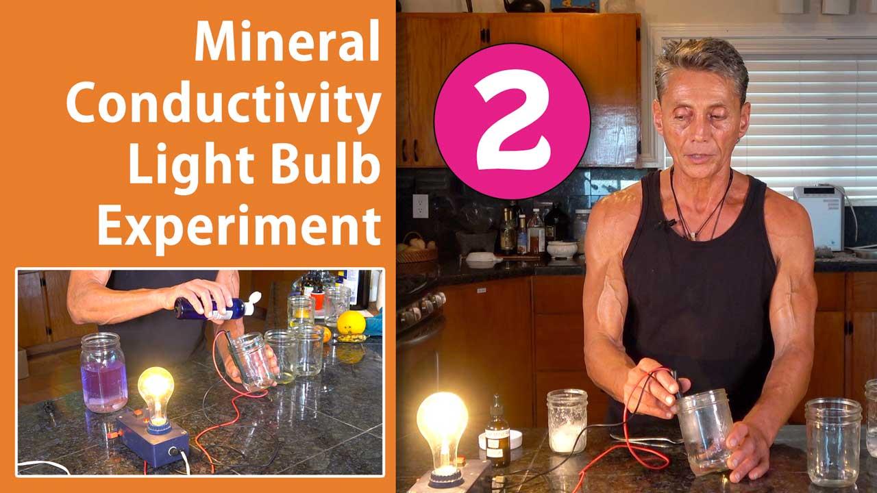 Mineral Conductivity Light Bulb Experiment Part 2