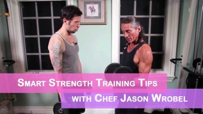 Smart Strength Training Tips with Chef Jason Wrobel