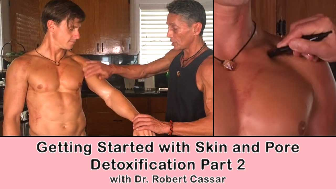 Getting Started with Skin and Pore Detoxification Part 2
