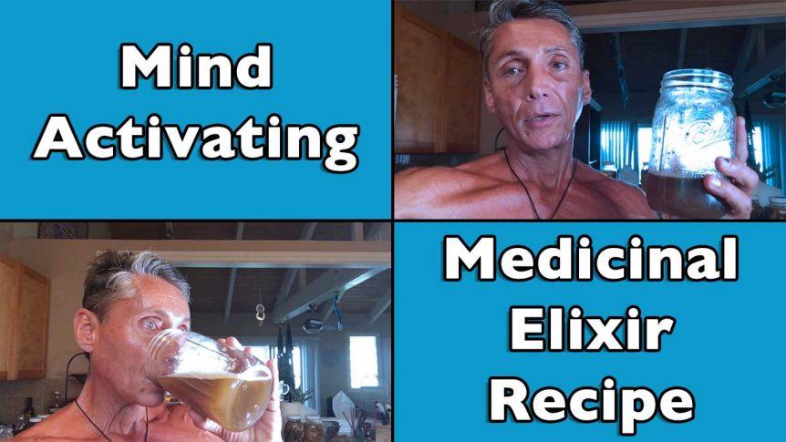 Mind Activating Medicinal Elixir Recipe with Dr. Robert Cassar