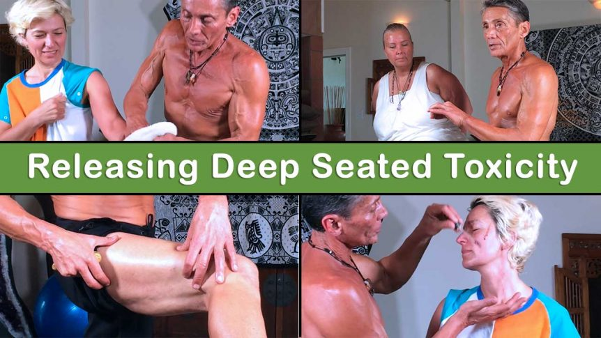Releasing Deep Seated Toxicity