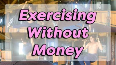 Exercising Without Money