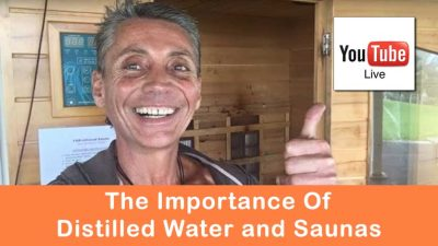The Importance Of Distilled Water and Saunas
