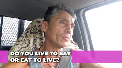 Do You Live To Eat Or Eat To Live?